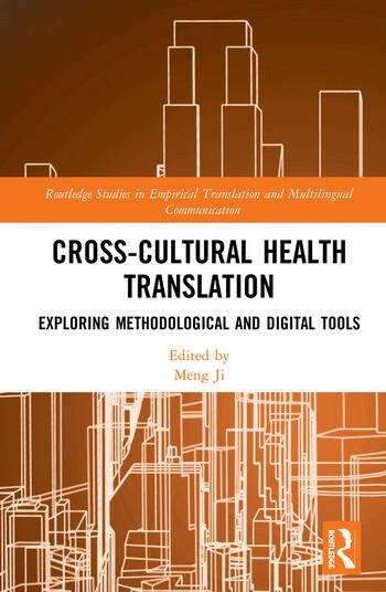 Cross-Cultural Health Translation Exploring Methodological and Digital Tools book cover