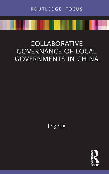 Collaborative Governance of Local Governments in China book cover
