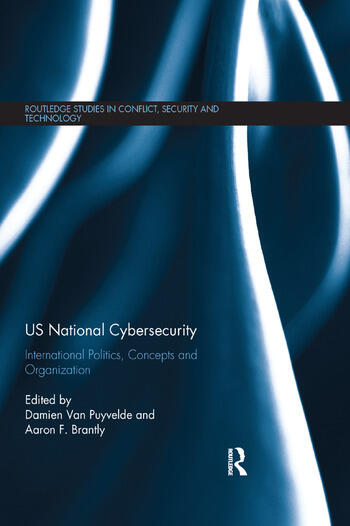 US National Cybersecurity International Politics, Concepts and Organization book cover