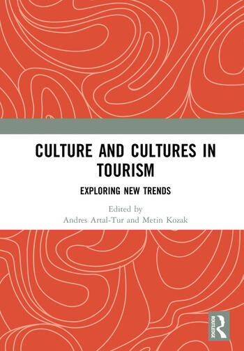 Culture and Cultures in Tourism Exploring New Trends book cover