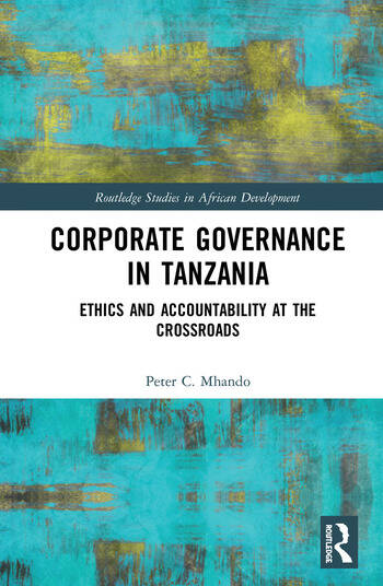 Corporate Governance in Tanzania Ethics and Accountability at the Crossroads book cover