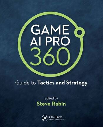 Game AI Pro 360: Guide to Tactics and Strategy book cover