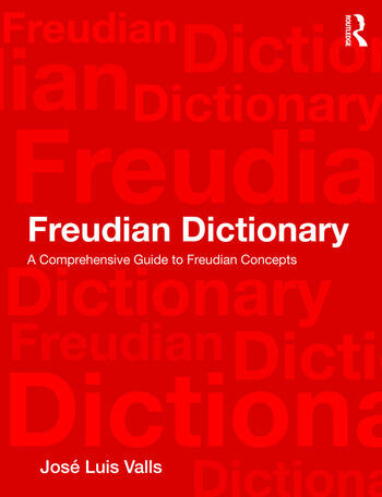 Freudian Dictionary A Comprehensive Guide to Freudian Concepts book cover