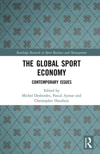 The Global Sport Economy Contemporary Issues book cover
