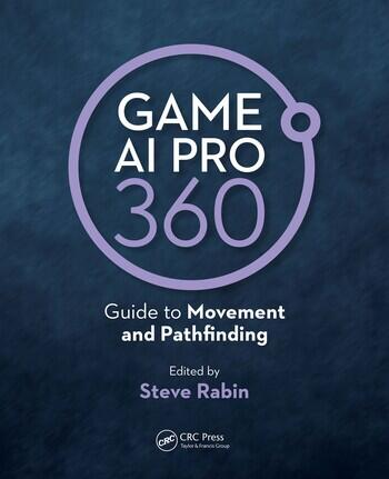 Game AI Pro 360: Guide to Movement and Pathfinding book cover