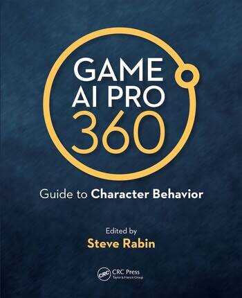 Game AI Pro 360: Guide to Character Behavior book cover