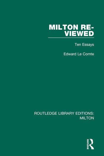 Milton Re-viewed Ten Essays book cover