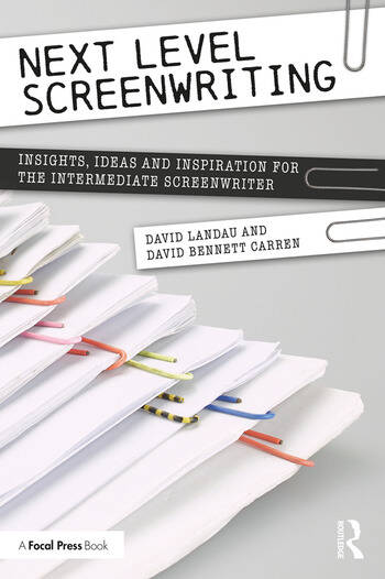 Next Level Screenwriting Insights, Ideas and Inspiration for the Intermediate Screenwriter book cover