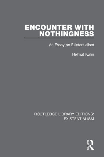 Encounter with Nothingness An Essay on Existentialism book cover