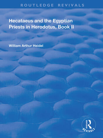 Hecataeus and the Egyptian Priests in Herodotus, Book 2 American Academy of Arts and Sciences, Memoirs, V18, Part 2 book cover
