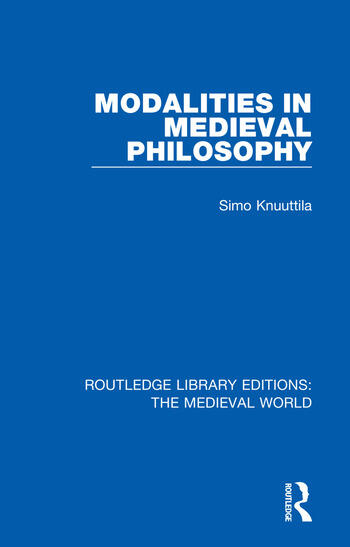 Modalities in Medieval Philosophy book cover