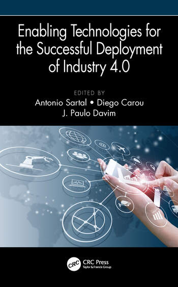Enabling Technologies for the Successful Deployment of Industry 4.0 book cover