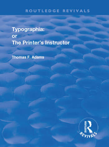 Typographia or The Printer's Instructor book cover