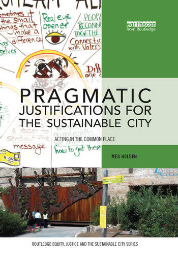Pragmatic Justifications for the Sustainable City Acting in the common place book cover