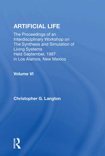 Artificial Life Proceedings Of An Interdisciplinary Workshop On The Synthesis And Simulation Of Living Systems book cover