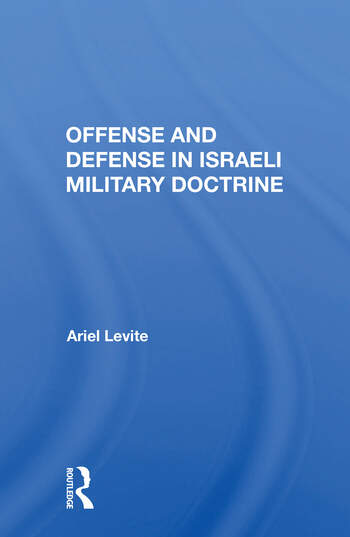 Offense And Defense In Israeli Military Doctrine book cover
