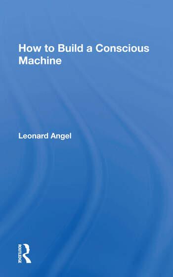 How To Build A Conscious Machine book cover