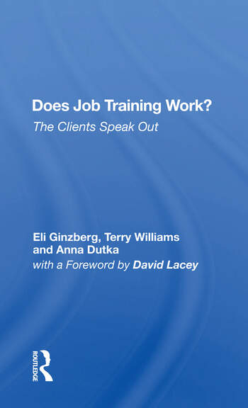 Does Job Training Work? The Clients Speak Out book cover