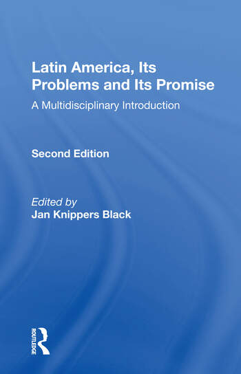 Latin America, Its Problems And Its Promise A Multidisciplinary Introduction, Second Edition book cover