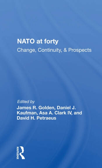Nato At Forty Change, Continuity, And Prospects book cover