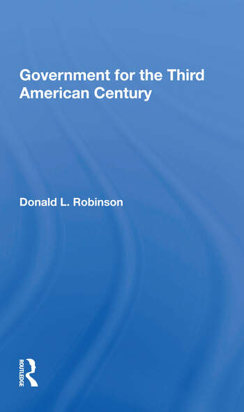 Government For The Third American Century book cover