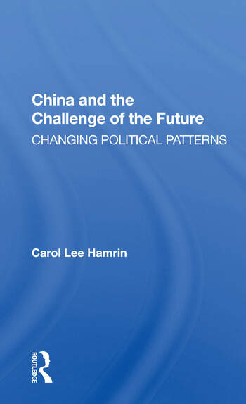 China And The Challenge Of The Future Changing Political Patterns book cover