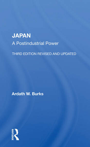 Japan A Postindustrial Power--third Edition, Revised And Updated book cover