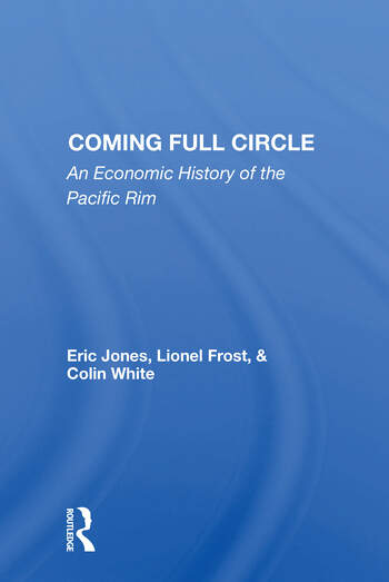 Coming Full Circle An Economic History Of The Pacific Rim book cover