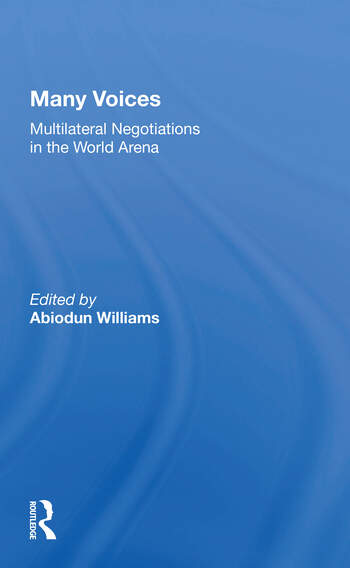 Many Voices Multilateral Negotiations In The World Arena book cover