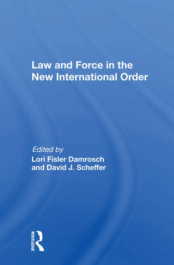Law And Force In The New International Order book cover