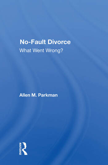 No-fault Divorce What Went Wrong? book cover