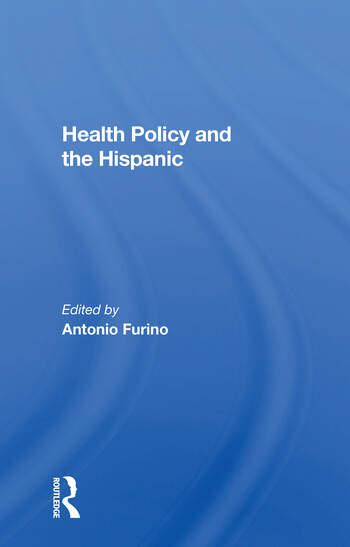 Health Policy And The Hispanic book cover