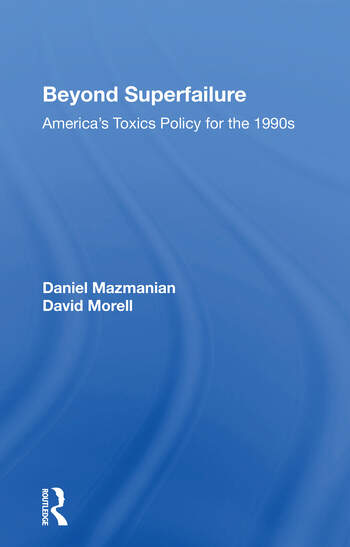 Beyond Superfailure America's Toxics Policy For The 1990s book cover