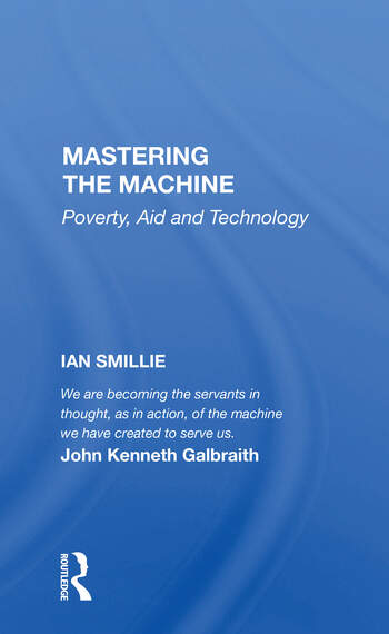 Mastering The Machine Poverty, Aid And Technology book cover