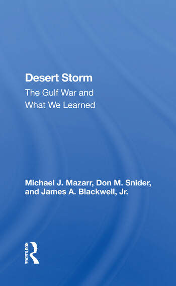Desert Storm The Gulf War And What We Learned book cover