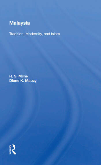 Malaysia Tradition, Modernity, And Islam book cover