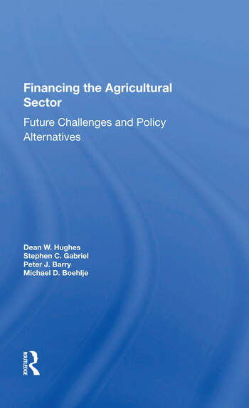 Financing The Agricultural Sector Future Challenges And Policy Alternatives book cover