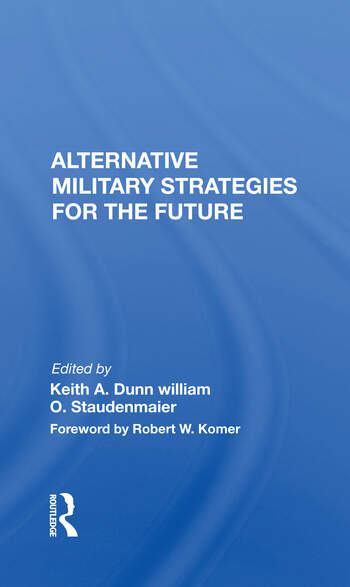 Alternative Military Strategies For The Future book cover