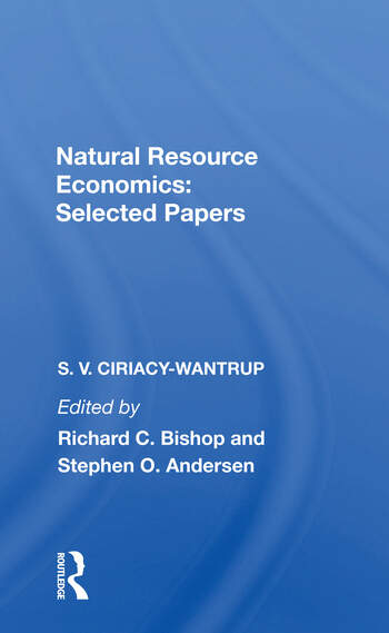 Natural Resource Economics Selected Papers book cover
