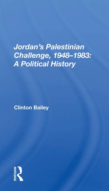 Jordan's Palestinian Challenge, 1948-1983 A Political History book cover