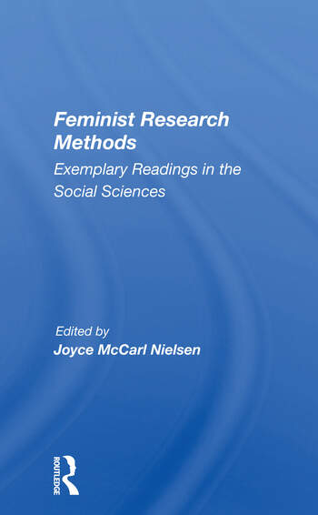 Feminist Research Methods Exemplary Readings In The Social Sciences book cover