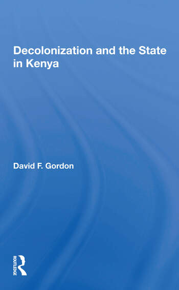 Decolonization And The State In Kenya book cover