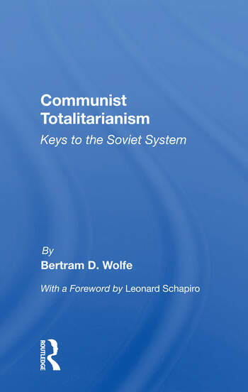 Communist Totalitarianism Keys To The Soviet System book cover