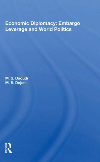 Economic Diplomacy Embargo Leverage And World Politics book cover