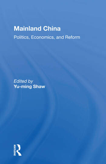 Mainland China Politics, Economics, And Reform book cover