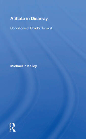 A State In Disarray Conditions Of Chad's Survival book cover