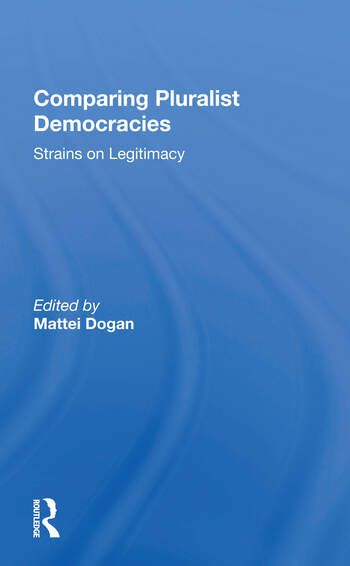 Comparing Pluralist Democracies Strains On Legitimacy book cover