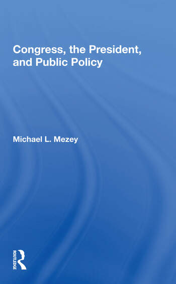 Congress, The President, And Public Policy book cover