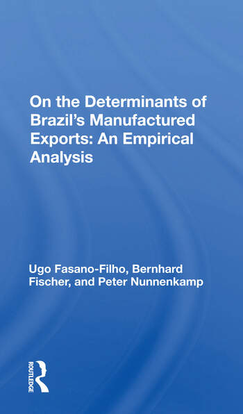 Determinants Of Brazil's Manufactured Exports An Empirical Analysis book cover