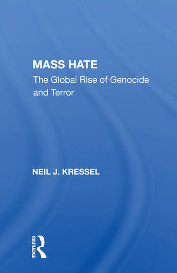 Mass Hate The Global Rise Of Genocide And Terror book cover